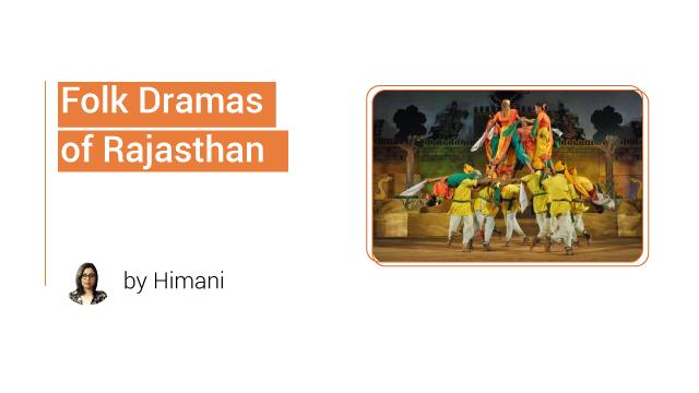Folk dramas of Rajasthan