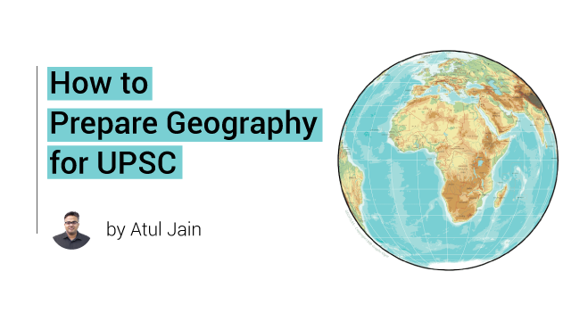 How to Prepare Geography for UPSC