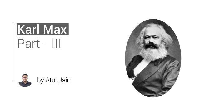 Karl Marx Part 3